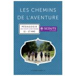 LES CHEMINS DE L'AVENTURE - Aventuriers 2015
